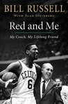 Red and Me by Bill Russell