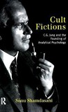 Cult Fictions: C.G. Jung and the Founding of Analytical Psychology