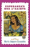 Esperanza's Box of Saints by María Amparo Escandón