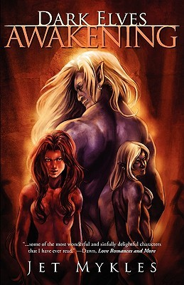 Dark Elves by Jet Mykles