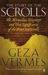 The Story of the Scrolls by Géza Vermès