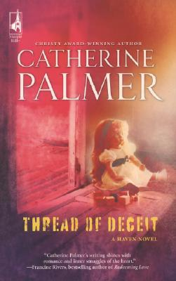 Thread of Deceit by Catherine   Palmer