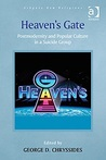 Heaven's Gate: Postmodernity and Popular Culture in a Suicide Group