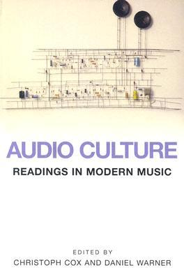 Audio Culture by Christoph Cox