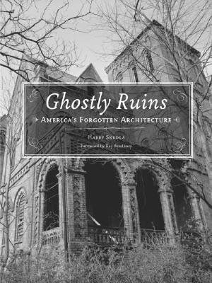Download online Ghostly Ruins: America's Forgotten Architecture PDF by Gary Jansen