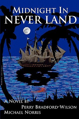Midnight in Never Land by Perry Bradford-Wilson