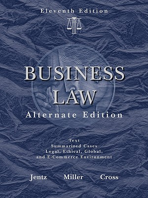 Business Law, Alternate Edition by Gaylord A. Jentz