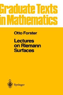 Lectures on Reimann Surfaces by Otto Forster