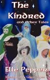 The Kindred and Other Tales