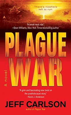 Plague War by Jeff  Carlson
