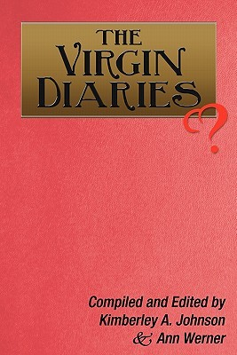 The Virgin Diaries by Kimberley A. Johnson