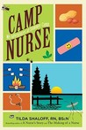 Camp Nurse: My Adventures at Summer Camp
