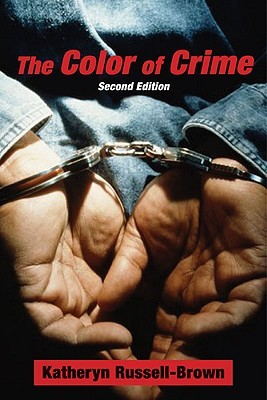 The Color of Crime by Katheryn Russell-Brown