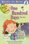 One Hundred Days (Plus One) [With Paperback Book]