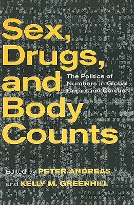 Sex, Drugs & Body Counts by Peter Andreas