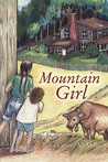 Mountain Girl by Rose Creasy McMills