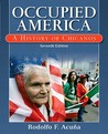 Occupied America: A History of Chicanos