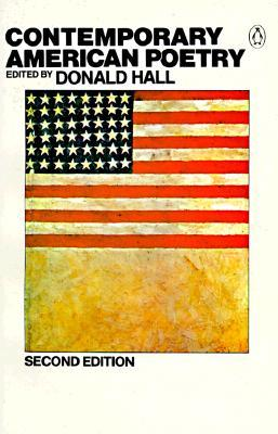 Contemporary American Poetry by Donald Hall