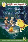 Martha Speaks: Martha Camps Out (Reader)