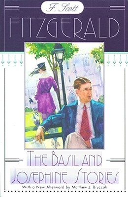 The Basil and Josephine Stories by F. Scott Fitzgerald