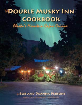 The Double Musky Inn Cookbook by Bob Persons