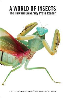 A World of Insects: The Harvard University Press Reader