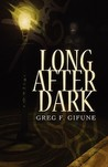 Long After Dark