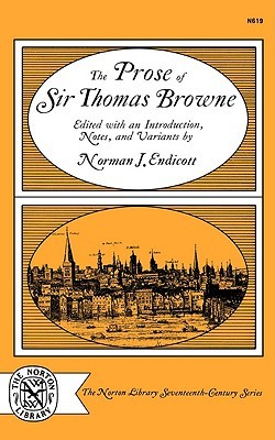 The Prose of Sir Thomas Browne by Thomas Browne