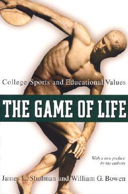 The Game of Life: College Sports and Educational Values