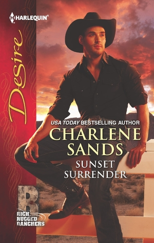 Sunset Surrender (Rich Rugged Ranchers #1)
