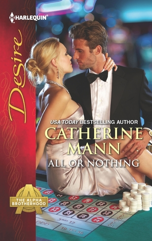All Or Nothing (The Alpha Brotherhood, #2)