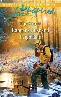 The Forest Ranger's Husband