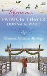 Montana, Mistletoe, Marriage by Patricia Thayer