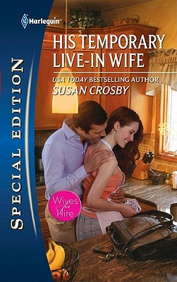 His Temporary Live-in Wife by Susan Crosby