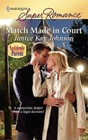 Match Made In Court (Harlequin Superromance)