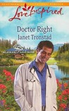 Doctor Right (Alaskan Bride Rush,  #3)