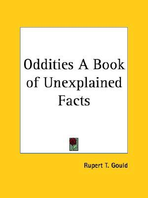 Oddities a Book of Unexplained Facts