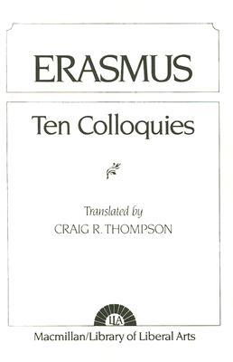 Ten Colloquies by Desiderius Erasmus