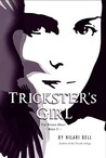 Trickster's Girl by Hilari Bell