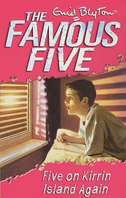 Five on Kirrin Island Again by Enid Blyton
