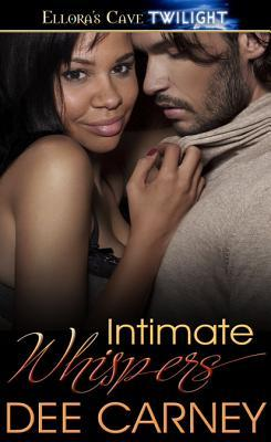 Intimate Whispers by Dee Carney