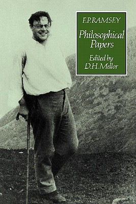 F. P. Ramsey: Philosophical Papers