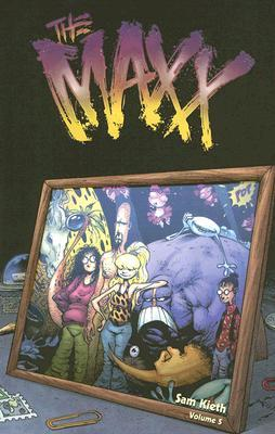The Maxx, Vol. 5 by Sam Kieth