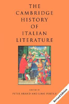 The Cambridge History of Italian Literature by C.P. Brand
