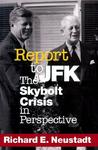 Report to JFK: The Skybolt Crisis in Perspective