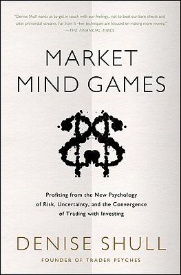 Market Mind Games by Denise Shull