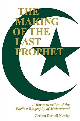 Read online The Making of the Last Prophet PDF