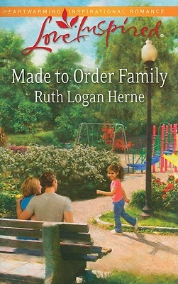 Made to Order Family by Ruth Logan Herne