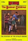 The Mystery of the Stolen Sword (The Boxcar Children Mysteries #67)
