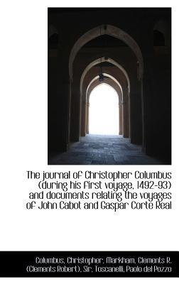 The Journal of Christopher Columbus During His First Voyage, 1492-93 Documents Relating